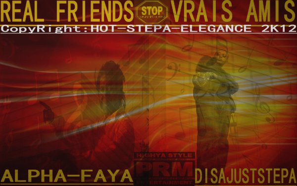 EARTH VISION 1st STEP-FIGHT 4 YOUR LIFE  / (REAL FRIENDS-VRAIS AMIS )ALPHA-FAYA & DISAJUST-STEPA (2012)